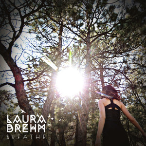 LauraBrehm_BreatheEP_Artwork (2)